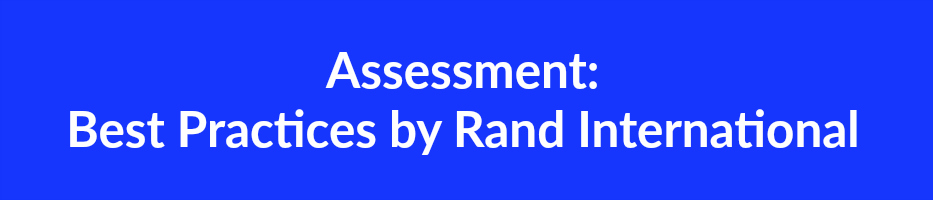 Assessment  Best Practices by Rand International