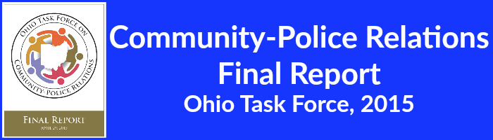 Community-Police Relations  Final Report Ohio Task Force, 2015