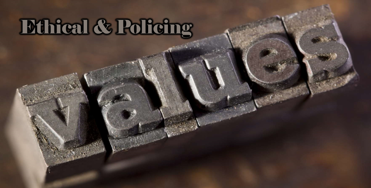 15 Core Ethical & Policing Values