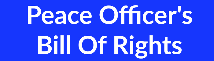 Peace Officers Bill Of Rights