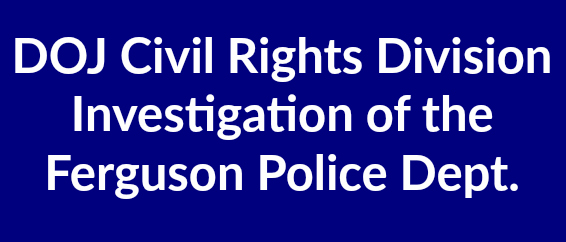 doj-civil-rights-division-investigation-of-the-ferguson-police-dept