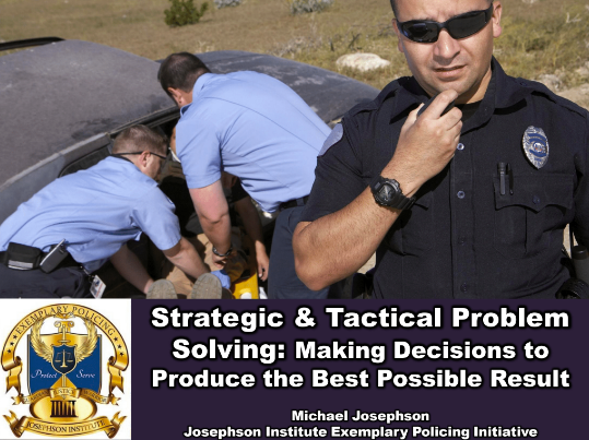 Strategic & Tactical Problem Solving: Making Decisions to Produce